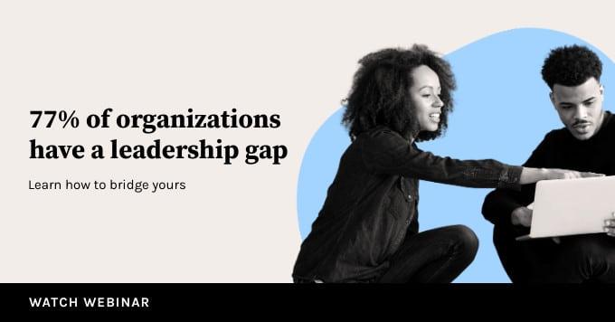 How to Fix the Leadership Development Gap Webinar